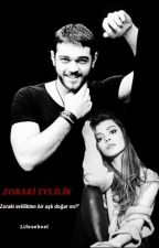 Zoraki Evlilik (Şebsel) by lifesebsel