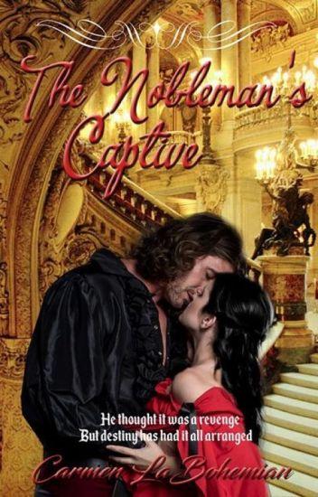 The Nobleman's Captive (Sudah Diterbitkan)