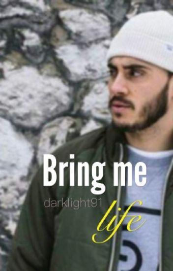 Bring Me Life