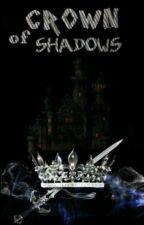 Корона На Сенките  by shadowhunterAV