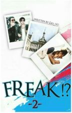 Freak!? 2 /Larry Stylinson FF/ by LILI_00