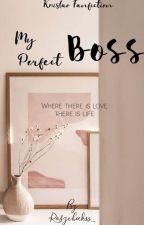 My Perfect Boss by irma_wu