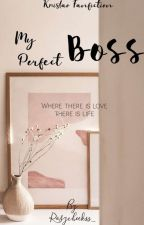My Perfect Boss by irma_sanzi