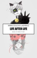 Life After Life- sequel to The Three of Them by KaseyMilburn