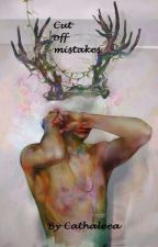 Cut off mistakes by Cathaleea