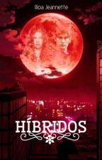 HÍBRIDOS (Pausada) by Ijeloga