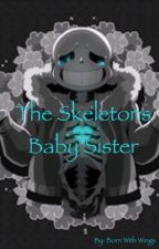 The skeletons baby sister by Born_with_wings
