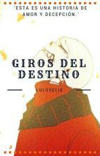 Giros Del Destino by Luluveli8