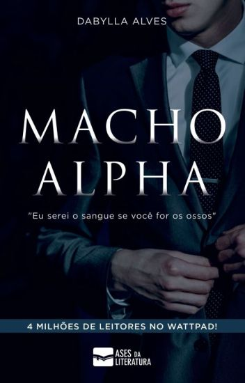 Macho Alpha #Wattys2017