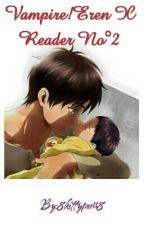 Vampire!Eren X Vampire!Reader No°2 by 8kittypurr8
