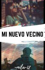 Mi Nuevo Vecino by -mila-12