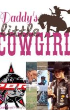 Daddy's Little Cowgirl: Sequel to The One and Only by countryreb020