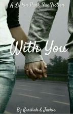 With You |Linkin Park| by Kariliah