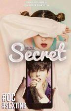 Secret [Kris oc Fanfic Sexting]  by Heesel