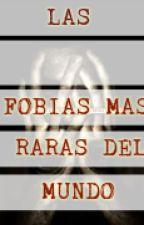 Las Fobias Más Raras Del Mundo by DavidPPC