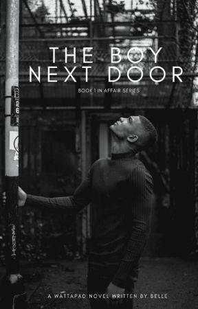 The Boy Next Door  Book 1 by isadior