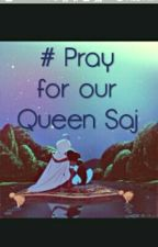 Pray For Queen Saj by NourElsayed01
