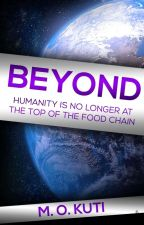 Beyond|✔️ (Book one) by DatAwkwardgirl_