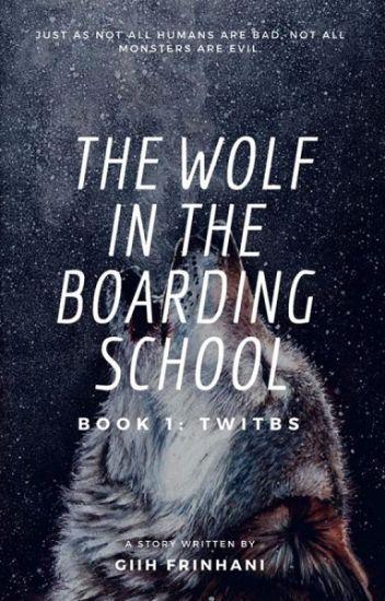 ❝The Wolf In The Boarding School❞