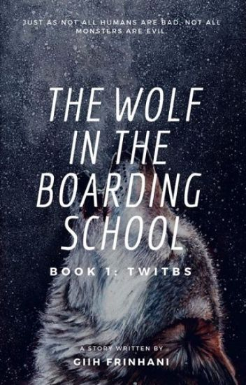 ❝The Wolf In The Boarding School❞