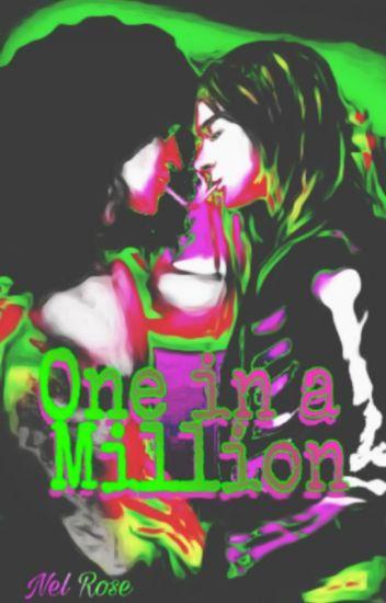 One In A Million [SlAxl]