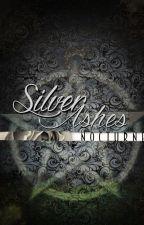 Silver Ashes *Wattys2016* by Ashleymreid