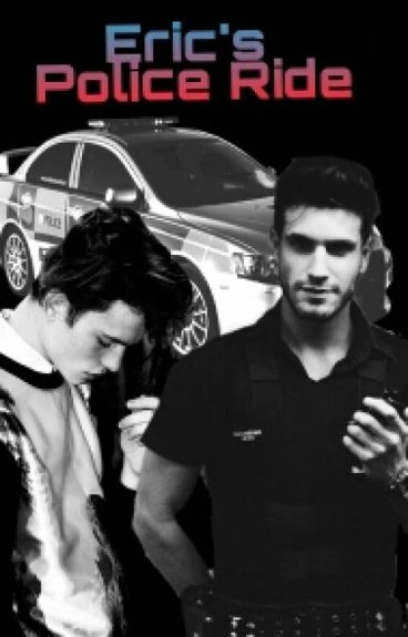 Eric's POLICE RIDE (Gay Sex Series)