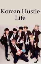 Korean Hustle Life [BTS SUGA] - BEFEJEZETT by petra_seo