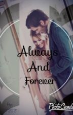 Always And Forever by DT2021