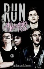 Runaways •Muke/Cashton•  by _ashtonskitten