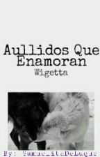 Aullidos Que Enamoran - Wigetta by SamuelitaDeLuque