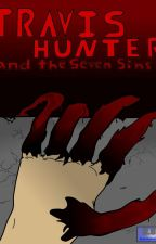Travis Hunter and the Seven Sins by HUUComics