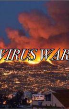 VIRUS WAR  by RoxelynRossi