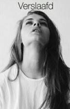 Verslaafd  by elaine_xg_