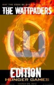 The 66th Hunger Games~ The Wattpader's Edition! {ON HOLD UNTIL SUMMER} by rose_tyler_dauntless