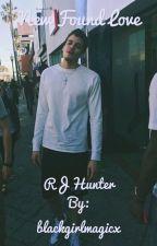 RJ Hunter| New Found Love by blackgirlmagicx