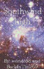 Southwind high by IamSage88