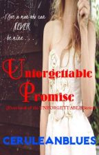Unforgettable Promise {complete} by CeruleanBlues
