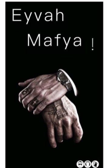 Eyvah Mafya! #Wattys2017