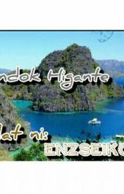 BUNDOK HIGANTE by EnzSeiko