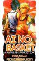 Ai no Basket  ||SasuNaru|| COMPLETED by PeculiarSimplicity