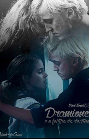 Dramione e o feitiço do destino