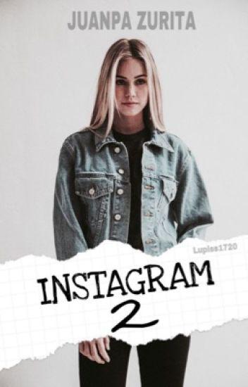 Instagram 2 (Juanpa Zurita) #wattys2016