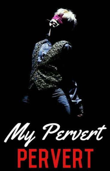 My Pervert Boyfriend // p.j.m