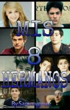 Mis 8 Hermanos (Editando/Pausada) by SammyGmez