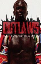 Outlaws by CiaraTHall