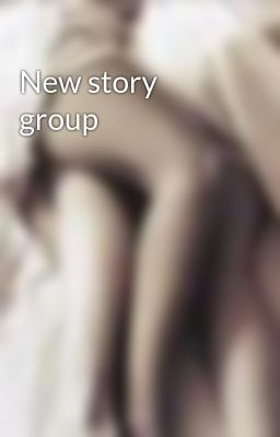 New story group