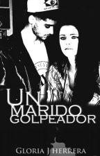 Un Marido Golpeador - [Zayn Malik & Tu] [Adaptada] by Gloria_90
