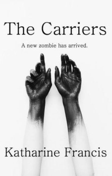 The Carriers (#wattys 2016)