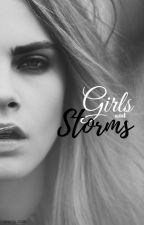 Girls and Storms by pros-and-cons